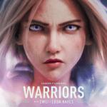 League of Legends & 2WEI & Edda Hayes — Warriors