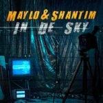 Maylo & Shantim — In De Sky