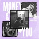 Миша Азерон — Money and You
