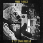 Press To Meco — A Test of Our Resolve