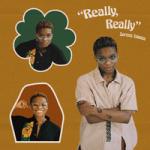 Serena Isioma — Really, Really
