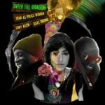Tony Allen & Dave Okumu & Joan As Police Woman — Take Me To Your Leader