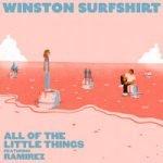 Winston Surfshirt & Ramirez — All Of The Little Things