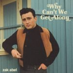 Zak Abel — Why Can't We Get Along