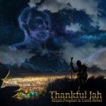Elijah Prophet & Costa Rebel — Thankful Jah