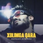 Хамдам Собиров — Xolimga qara