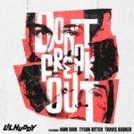 LILHUDDY & iann dior & Travis Barker & Tyson Ritter — Don't Freak Out