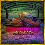 Papa Roach & FEVER 333 & Sueco — Swerve