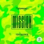 Rompasso & YBN Nahmir — Mission