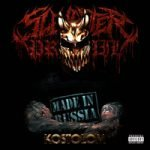 Slaughter to Prevail — Made In Russia