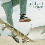 alt-J — U&ME