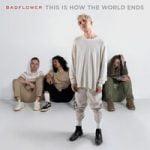 Badflower — Family