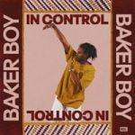 Baker Boy — In Control