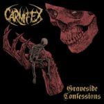 Carnifex — MY HEART IN ATROPHY (Graveside Edition)