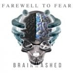 Farewell To Fear — Brainwashed