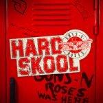 Guns N' Roses — Hard Skool