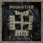 Manntra — No Time to Die