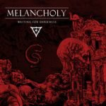Melancholy — In the Mouth of Anubis