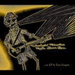 Tom Gregory — Wanderin' Midwestern Hippie Stoner Blues