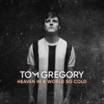 Tom Gregory — What Love Is