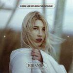 Brianna — Kiss Me When I'm Drunk