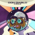 Don Diablo — Cheque
