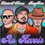 Filatov & Karas & Busy Reno — Au Revoir