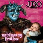 J.B.O. — Metal Was My First Love