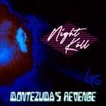 Montezuma's Revenge — Night Köll