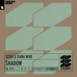 Scorz & Diana Miro — Shadow