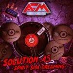 Solution .45 — Spirit Side Dreaming