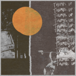 The Howl & The Hum — Thumbs Up
