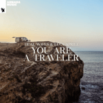 Tidal Waves & Luca Aprile — You Are A Traveler