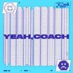 Totally Unicorn — Yeah, Coach