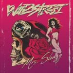 Wildstreet — Mrs. Sleazy